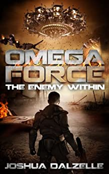 Omega Force: The Enemy Within (OF4) (English Edition) von [Dalzelle, Joshua]