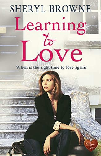 Learning to Love by [Browne, Sheryl]