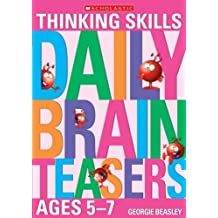 Daily Brainteasers for Ages 5-7 by Georgie Beasley (2006-03-20)