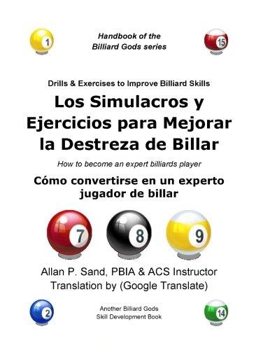 Los Simulacros y Ejercicios para Mejorar la Destreza de Billar: Cómo convertirse en un experto jugador de billar