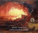 John Martin - Apocalypse Now!