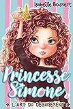 Princesse Simone - L'art du déguisement
