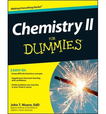 [(Chemistry II For Dummies)] [ By (author) John T. Moore ] [July, 2012]