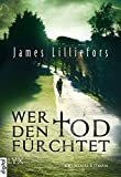 Wer den Tod fürchtet (Bower & Hunter) (German Edition)