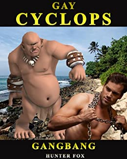 Gay Cyclops GangBang: (Monster Erotica) (English Edition) par [Fox, Hunter]