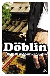 Berlin Alexanderplatz: The Story of Franz Biberkopf (Continuum Impacts)