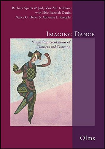 Imaging Dance: Visual Representations of Dancers and Dancing. Edited with Elsie Ivancich Dunin, Nancy G. Heller & Adrienne L. Kaeppler.