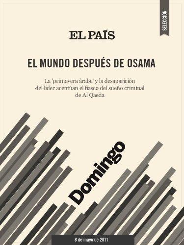 El mundo después de Osama por ÁNGELES ESPINOSA