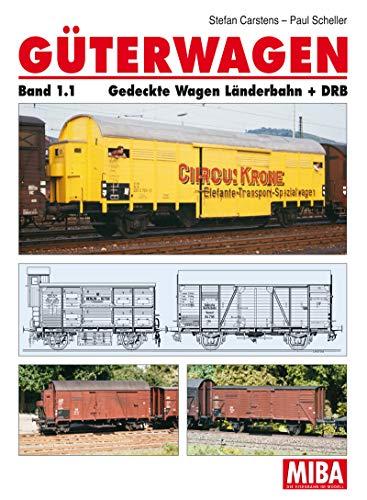 MIBA Güterwagen Band 1.1 Gedeckte Wagen Länderbahn + DRB