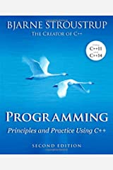 Programming: Principles and Practice Using C++ Paperback