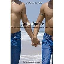 Jugendjahre (Die ungewöhnliche Geschichte zweier Brüder, die keine waren 4)