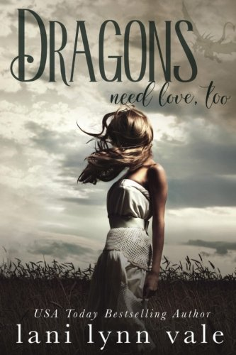 Dragons Need Love, Too: Volume 2 (I Love Big Dragons Series)