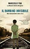 Il bambino invisibile (Piemme voci)