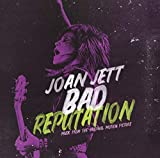 Bad Reputation (Original Soundtrack) [Import allemand]