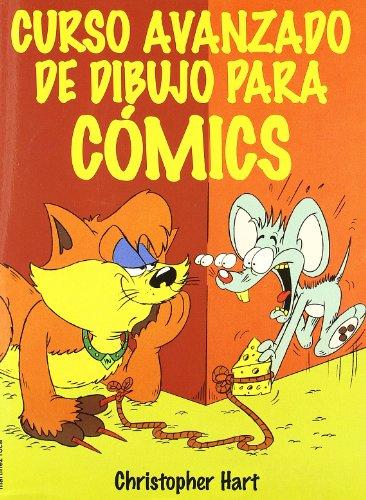 Descargar Libro Curso avanzado de dibujo para cómics de Christopher Hart