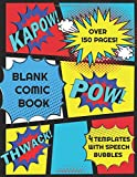 Blank Comic Book: over 150 8.5 x 11 pages 4 Templates w 3-9 panels w speech bubbles draw and your own comics, blank pages 4 sketching ideas & color ... paper; art book sketchbook notebook journal