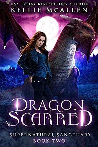 Dragon Scarred: A Dragon Shifter Romance (Supernatural Sanctuary Book 2) (English Edition)