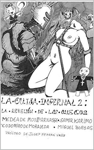 la ouija infernal 2: la rebelión de los quecos