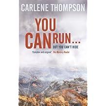 You Can Run . . .