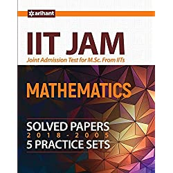 IIT JAM - MATHEMATICS Solved Papers (2018-2005) 5 Practice sets Arihant Latest Edition 2018 - 2309
