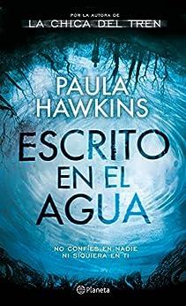 Escrito en el agua (Volumen Independiente) de [Hawkins, Paula]