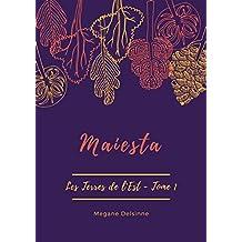 Maiesta (Les Terres de l'Est t. 1)