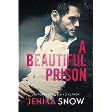 A Beautiful Prison by Jenika Snow (2014-04-03)