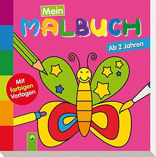 Mein erstes Malbuch (Schmetterling): Ab 2 Jahren - Mit farbigen Vorlagen (Schmetterling A-linie)