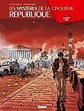 Les mystères de la Cinquième République, Tome 2 : Octobre noir