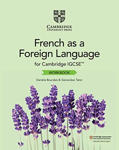 Cambridge IGCSE™ French as a Foreign Language Workbook (Cambridge International IGCSE)