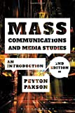 Mass Communications and Media Studies: An Introduction...
