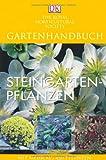 Steingartenpflanzen: Mit mehr als 450 Pflanzen