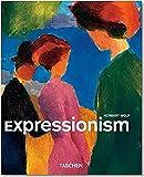 Image de Expressionismus: Kleine Reihe - Genres (Taschen Basic Art Series)
