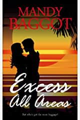 Excess All Areas: An utterly perfect feel good Greek island romantic comedy to read on the beach this summer! (Freya Johnson Book 1) Kindle Edition