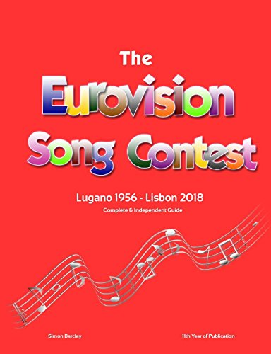 The Complete & Independent Guide to the Eurovision Song Contest 2018 por Simon Barclay