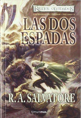 Las Dos Espadas (Reinos Olvidados)