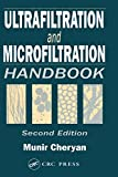 Ultrafiltration and Microfiltration Handbook (English Edition)