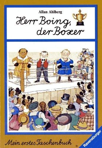 Herr Boing, der Boxer.