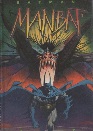 Batman, tome 1 : Manbat
