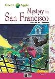Mystery in San Francisco: Englische Lektüre für das 2. und 3. Lernjahr. Buch + Audio-CD (Green Apple) - Gina D. B. Clemen