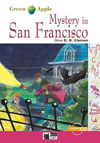 Preisvergleich Produktbild Mystery in San Francisco: Englische Lektüre für das 2. und 3. Lernjahr. Buch + Audio-CD (Green Apple)