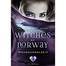 Witches of Norway 3: Monddunkelzeit