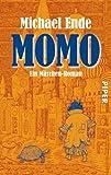 Momo: oder Die seltsame Geschichte von den Zeit-Dieben und von dem Kind, das den Menschen die gestohlene Zeit zurückbrachte - Michael Ende