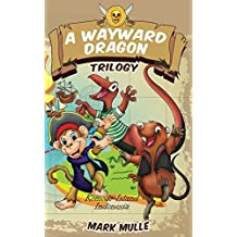 A Wayward Dragon Trilogy (English Edition)