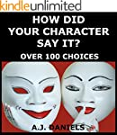 HOW DID YOUR CHARACTER SAY IT?: OVER...