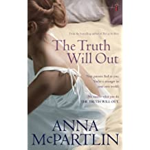The Truth Will Out by Anna McPartlin (2009-02-25)
