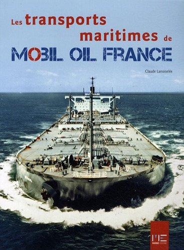 les-transports-maritimes-de-mobil-oil-france