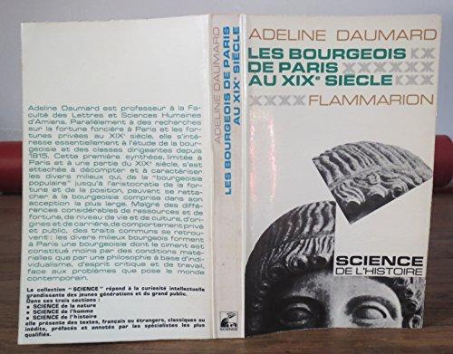 Les bourgeois de paris au xixe siecle par Daumard Adeline