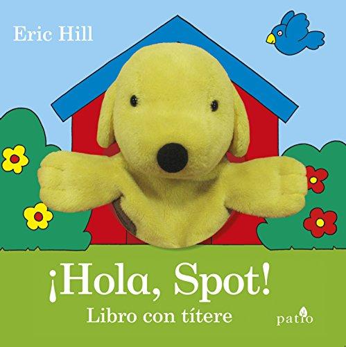 ¡Hola, Spot!: Libro con títere