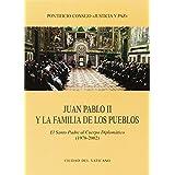 Juan Pablo II y la familia de los pueblos. El Santo Padre al Cuerpo Diplomático (1978-2002) (Documenti vaticani)